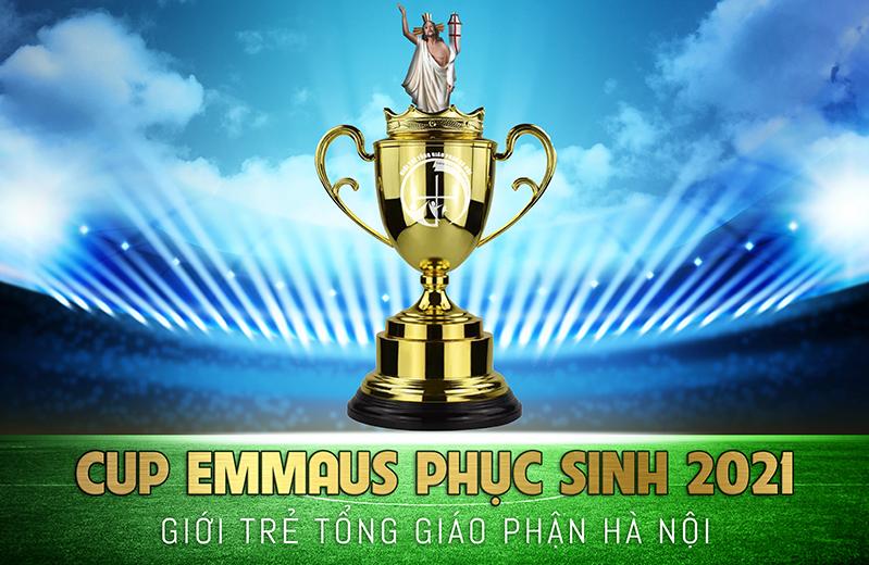 """Lịch thi đấu vòng bảng Giải đấu bóng đá CUP """"EMMAUS PHỤC SINH"""" - Giới trẻ TGP Hà Nội năm 2021"""