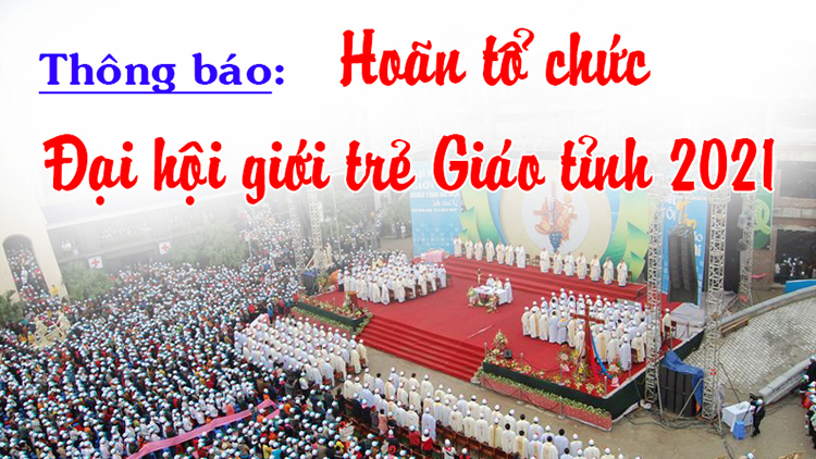 Thông báo: Hoãn tổ chức đại hội giới trẻ giáo tỉnh Hà Nội