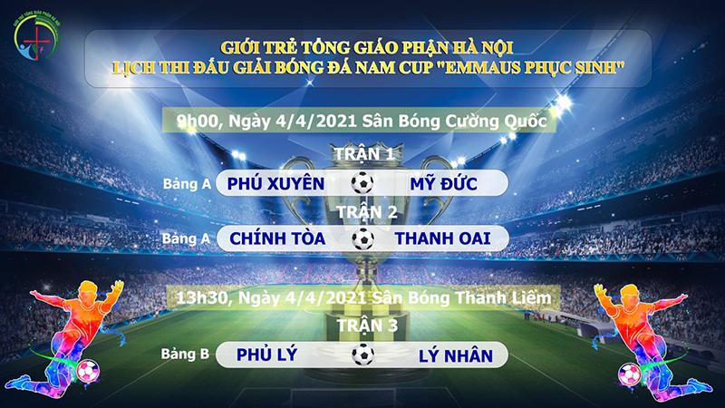 """Lịch thi đấu các lượt trận ngày 21-3 và 4-4 giải bóng đá CUP """"EMMAUS PHỤC SINH"""" năm 2021 - Giới trẻ TGP Hà Nội."""