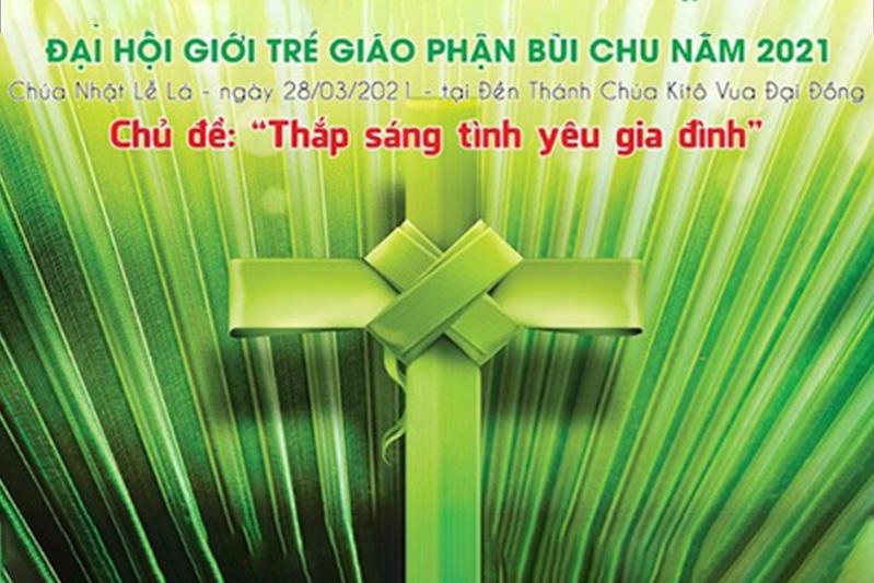 Chương trình ngày Giới trẻ Giáo phận Bùi Chu năm 2021